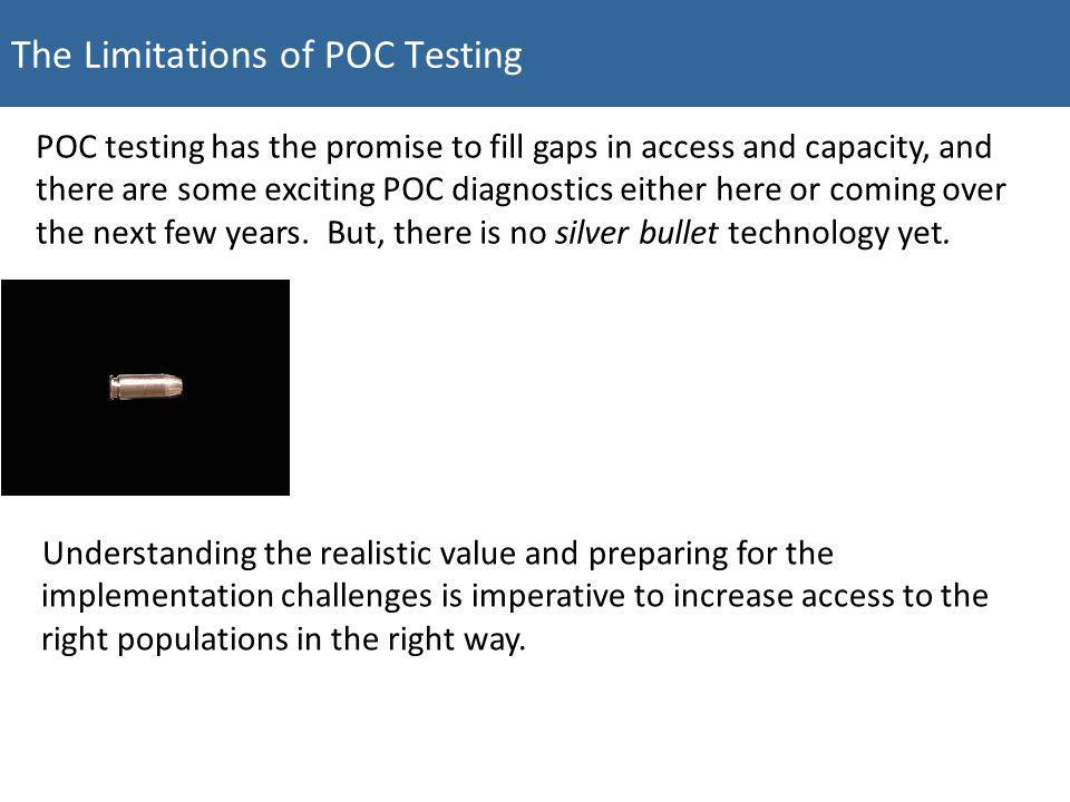 The Limitations of POC Testing
