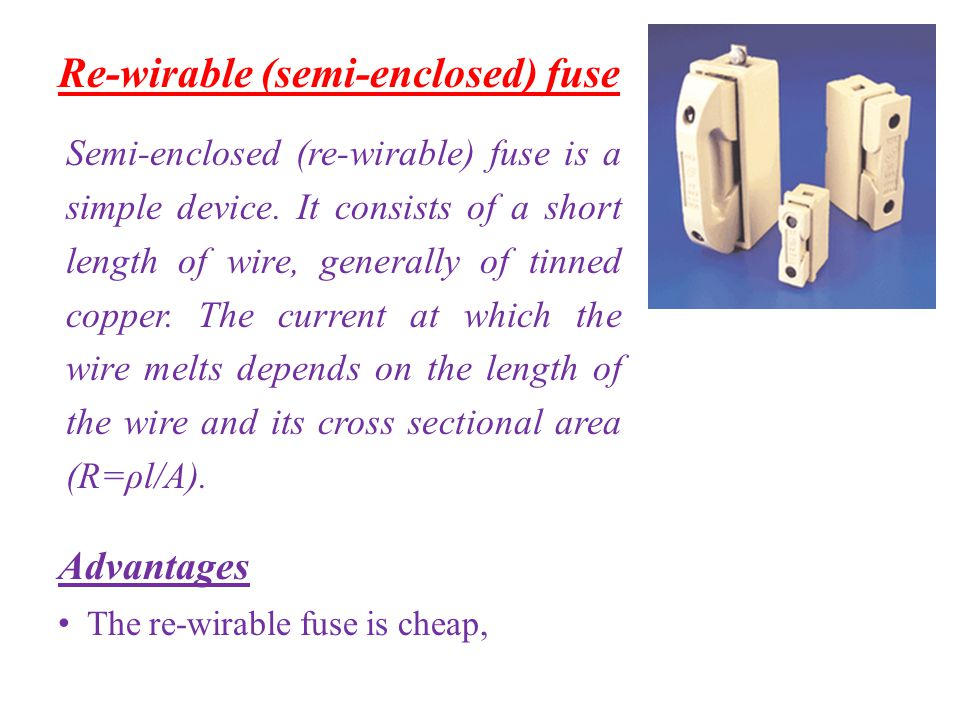 Re-wirable (semi-enclosed) fuse