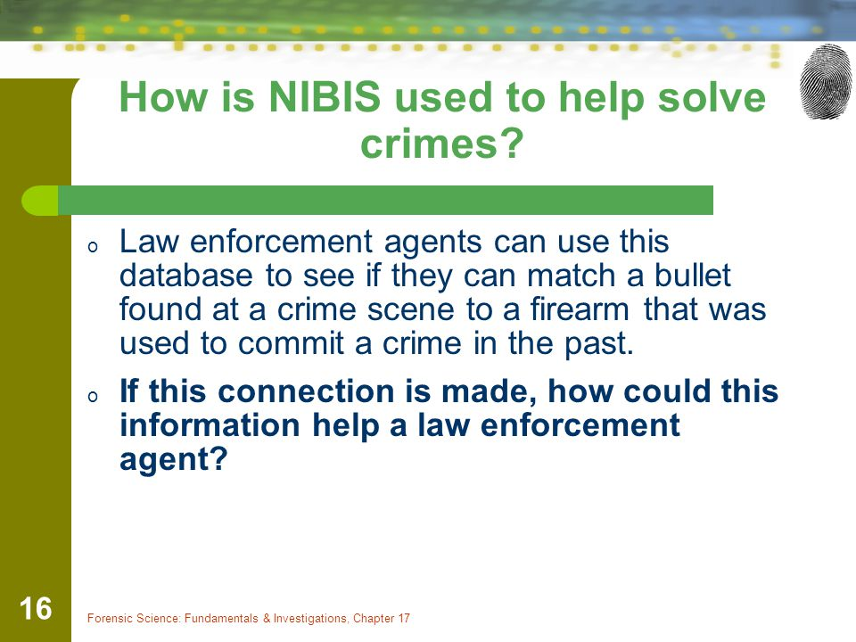 How is NIBIS used to help solve crimes