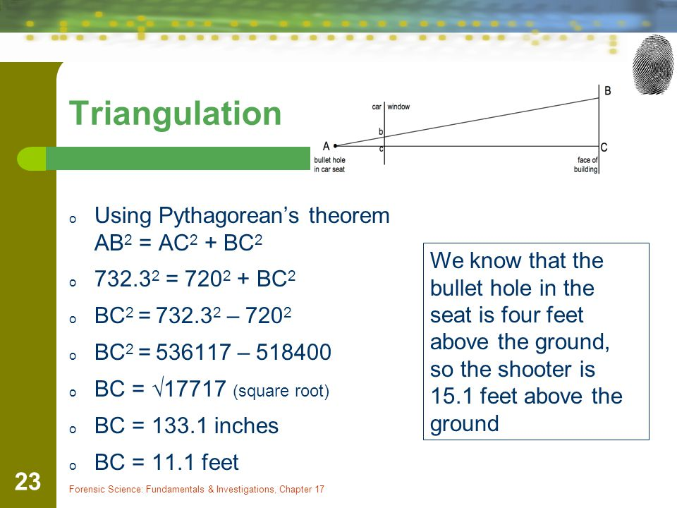 Triangulation Using Pythagorean's theorem AB2 = AC2 + BC2
