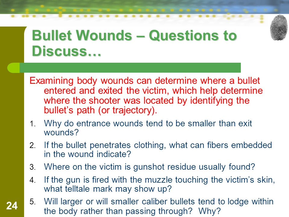 Bullet Wounds – Questions to Discuss…