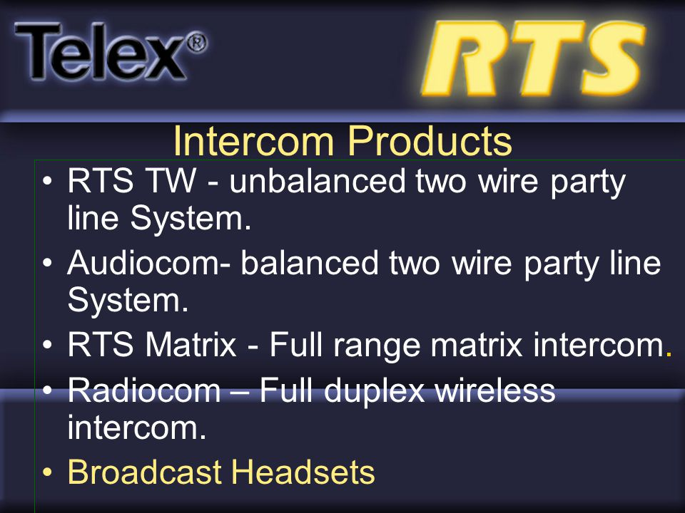 Intercom Products RTS TW - unbalanced two wire party line System.