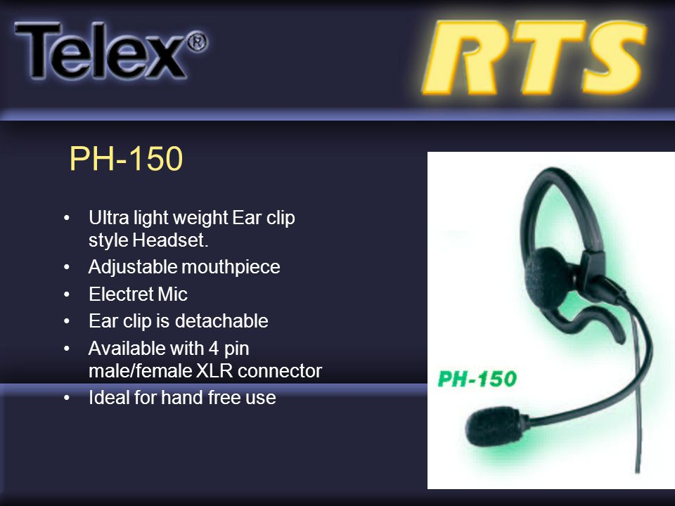 PH-150 Ultra light weight Ear clip style Headset.
