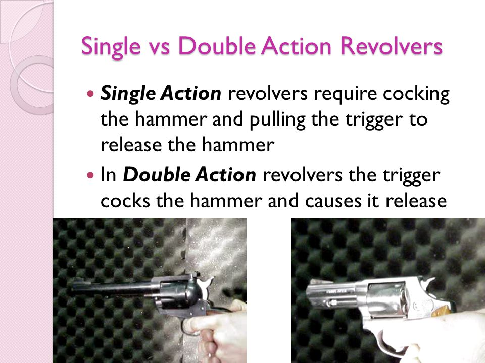 Single vs Double Action Revolvers