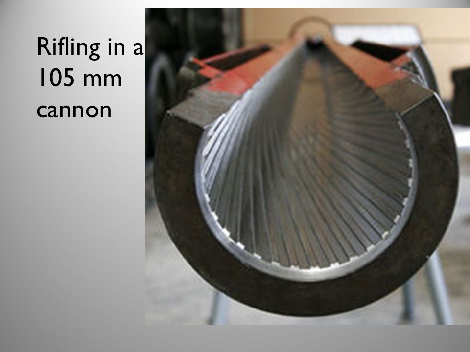 Rifling in a 105 mm cannon