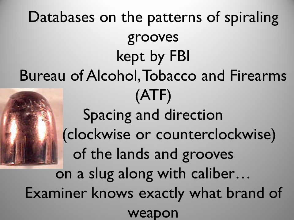 Databases on the patterns of spiraling grooves kept by FBI