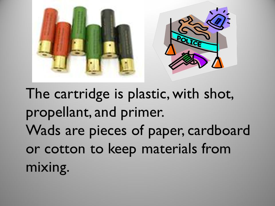 The cartridge is plastic, with shot, propellant, and primer.