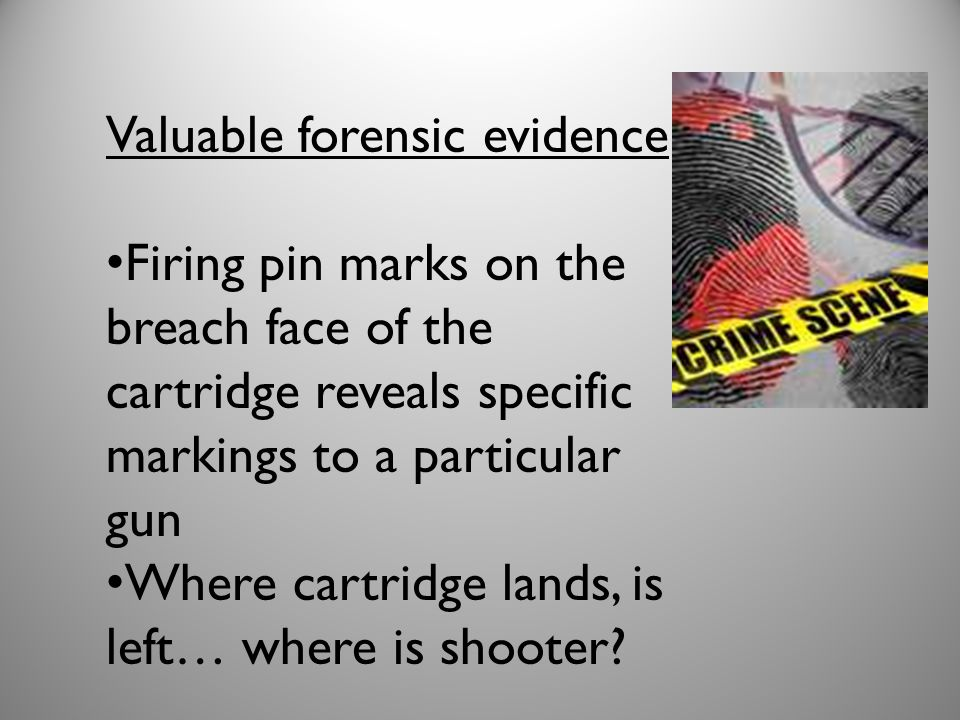 Valuable forensic evidence