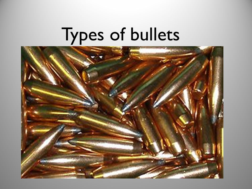 Types of bullets