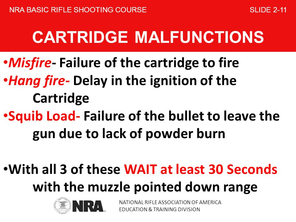 NRA BASIC RIFLE SHOOTING COURSE SLIDE 2-11 CARTRIDGE MALFUNCTIONS