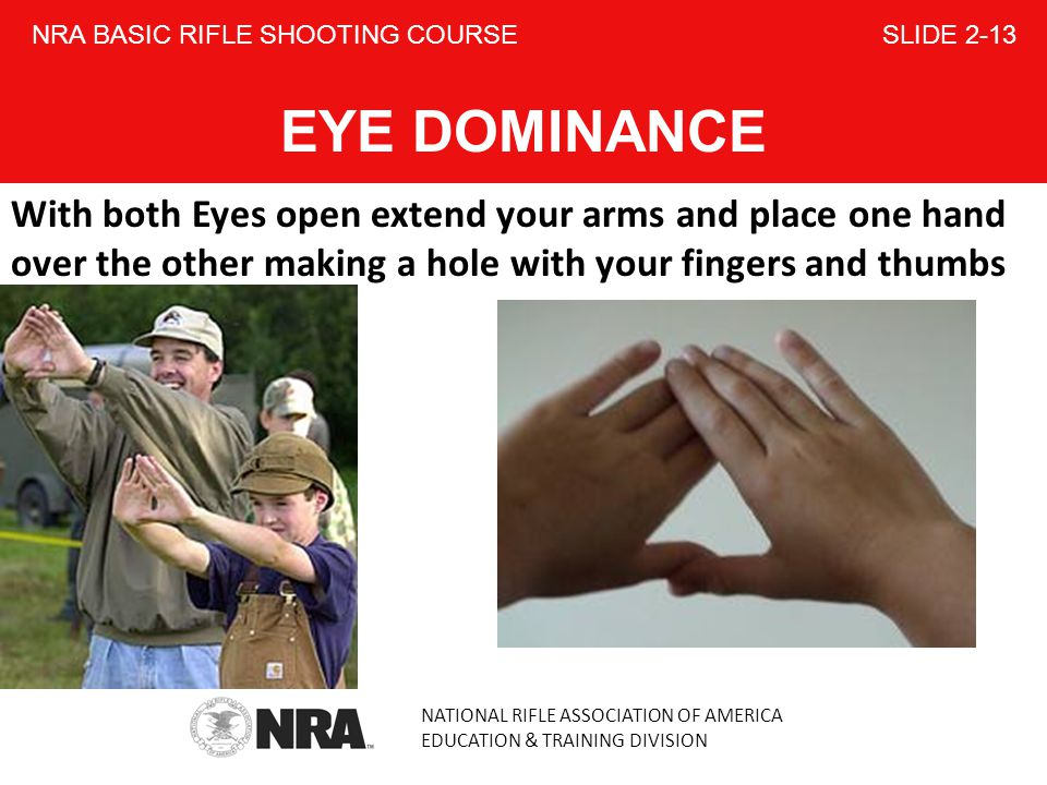 NRA BASIC RIFLE SHOOTING COURSE SLIDE 2-13 EYE DOMINANCE