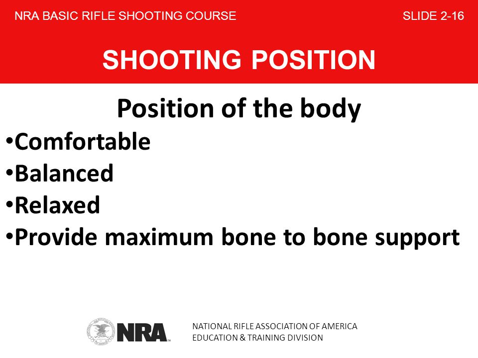 NRA BASIC RIFLE SHOOTING COURSE SLIDE 2-16 SHOOTING POSITION
