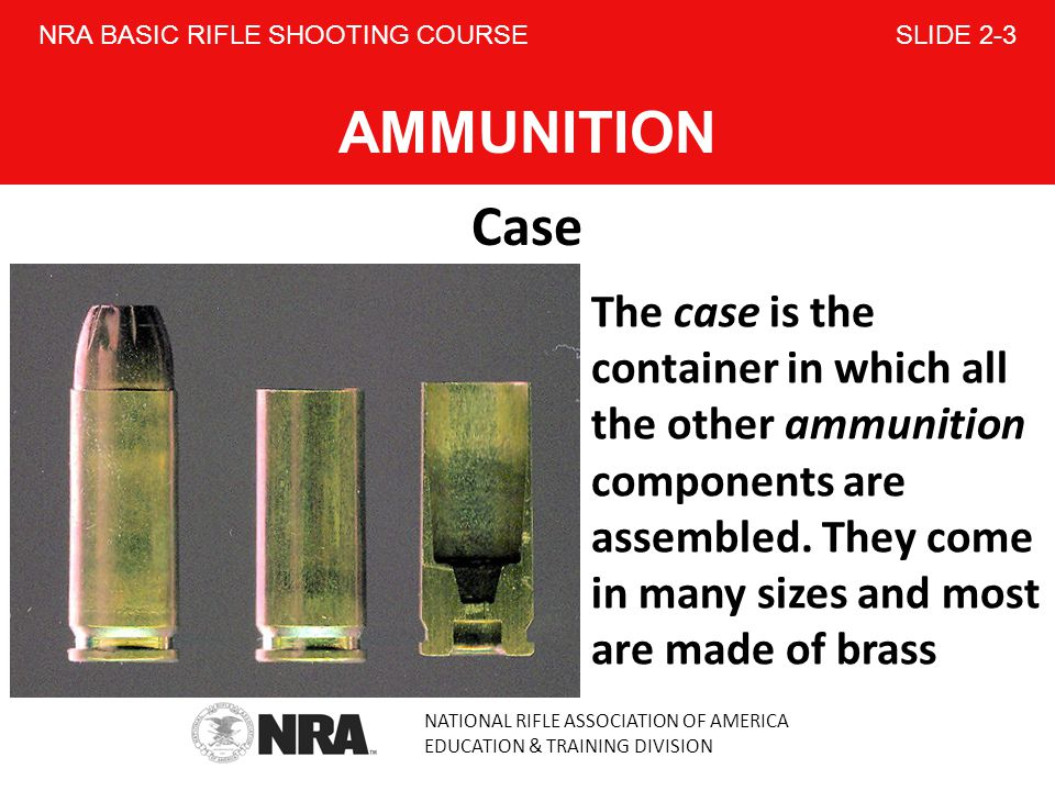 NRA BASIC RIFLE SHOOTING COURSE SLIDE 2-3 AMMUNITION