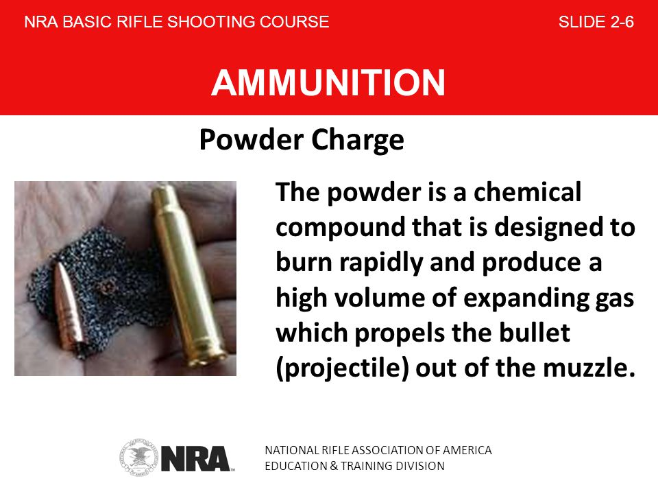 NRA BASIC RIFLE SHOOTING COURSE SLIDE 2-6 AMMUNITION