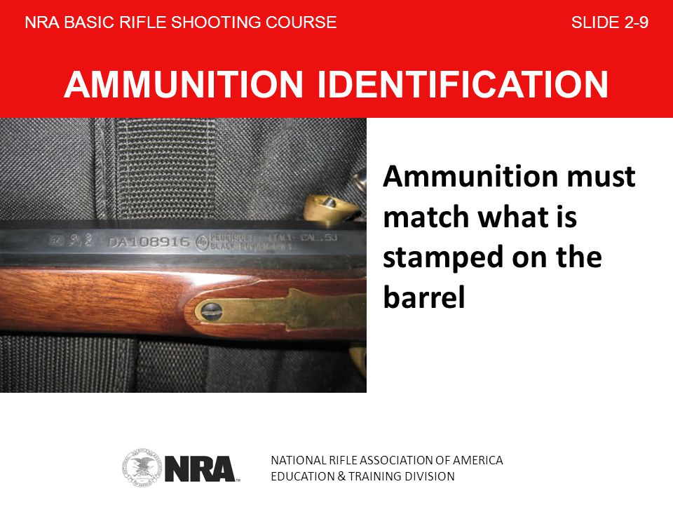 NRA BASIC RIFLE SHOOTING COURSE SLIDE 2-9 AMMUNITION IDENTIFICATION