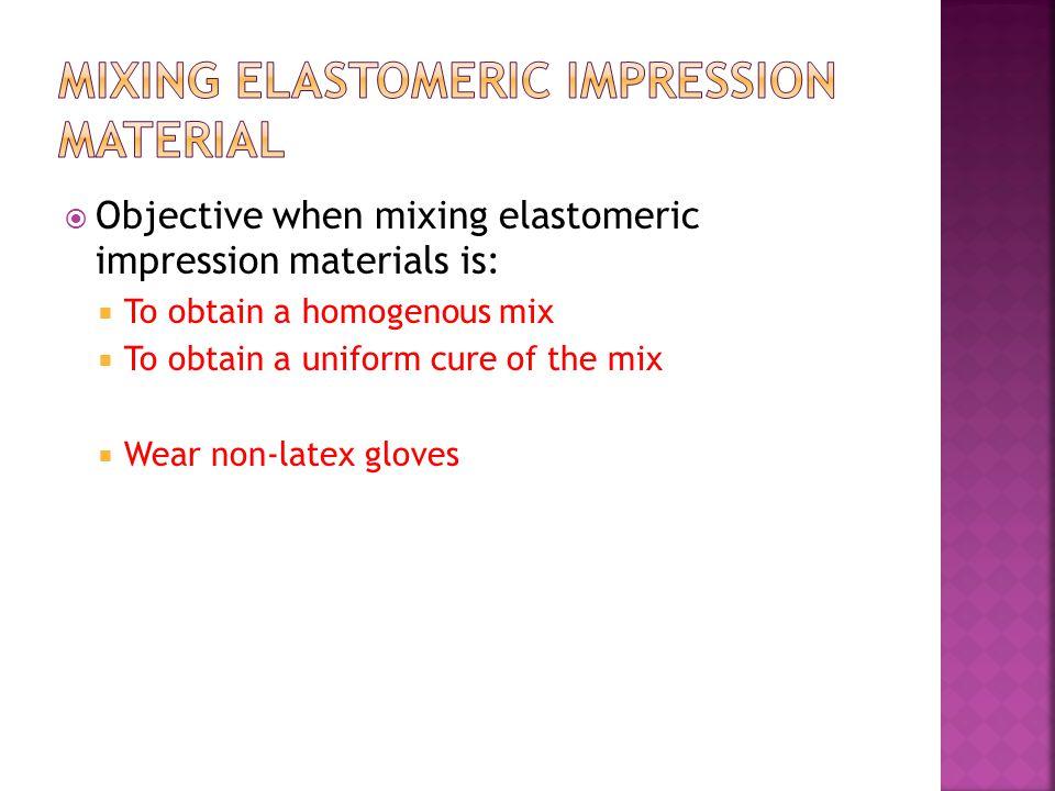 Mixing elastomeric impression material
