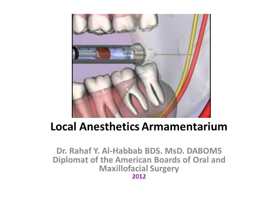 Local Anesthetics Armamentarium