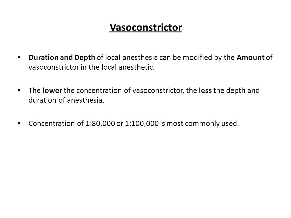 Vasoconstrictor Duration and Depth of local anesthesia can be modified by the Amount of vasoconstrictor in the local anesthetic.