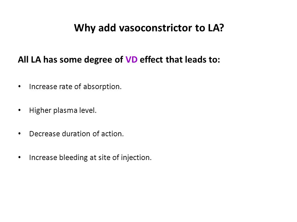 Why add vasoconstrictor to LA