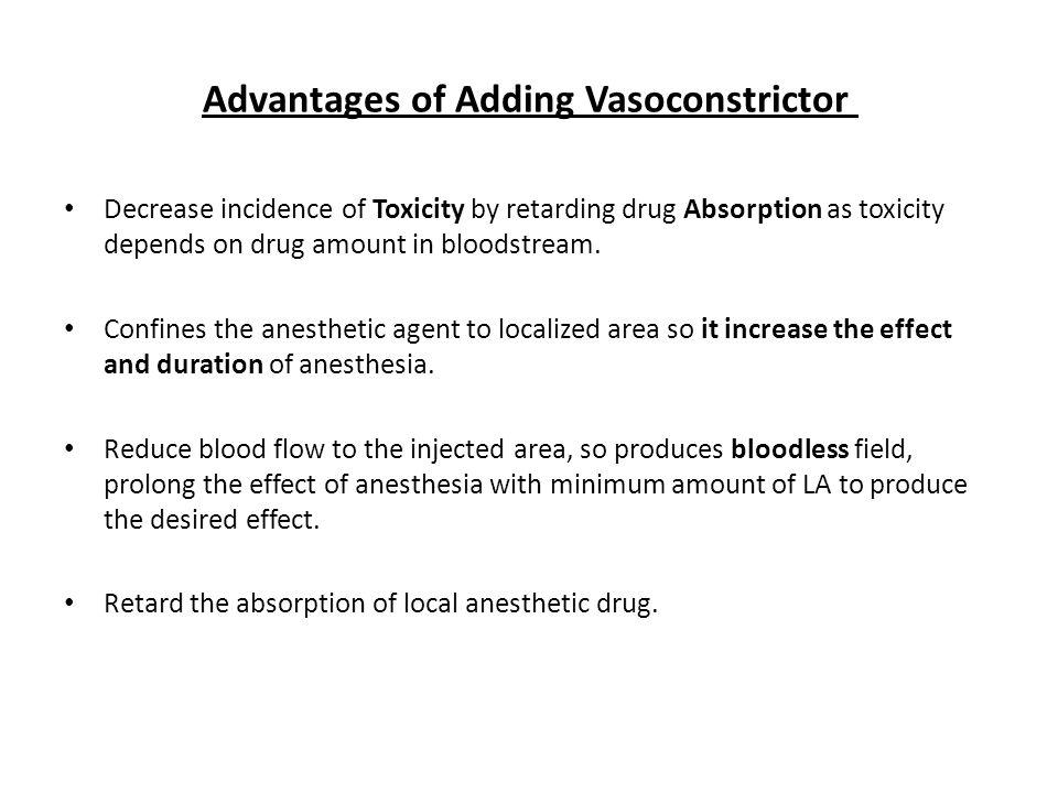Advantages of Adding Vasoconstrictor