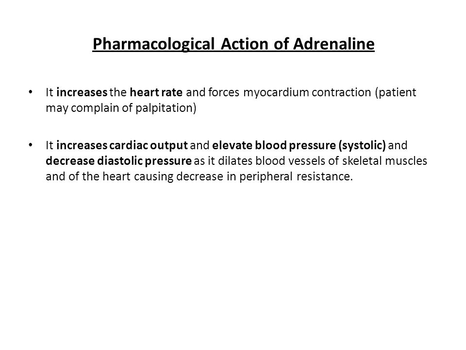 Pharmacological Action of Adrenaline