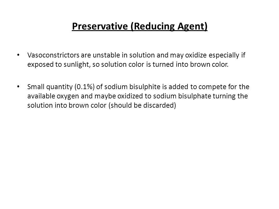 Preservative (Reducing Agent)