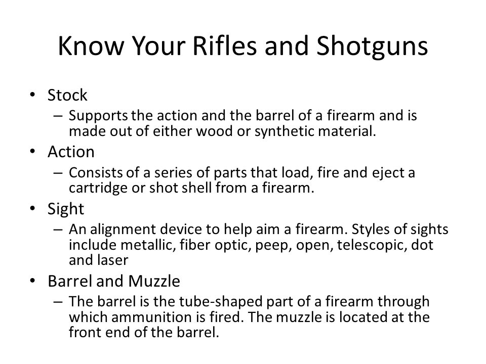 Know Your Rifles and Shotguns