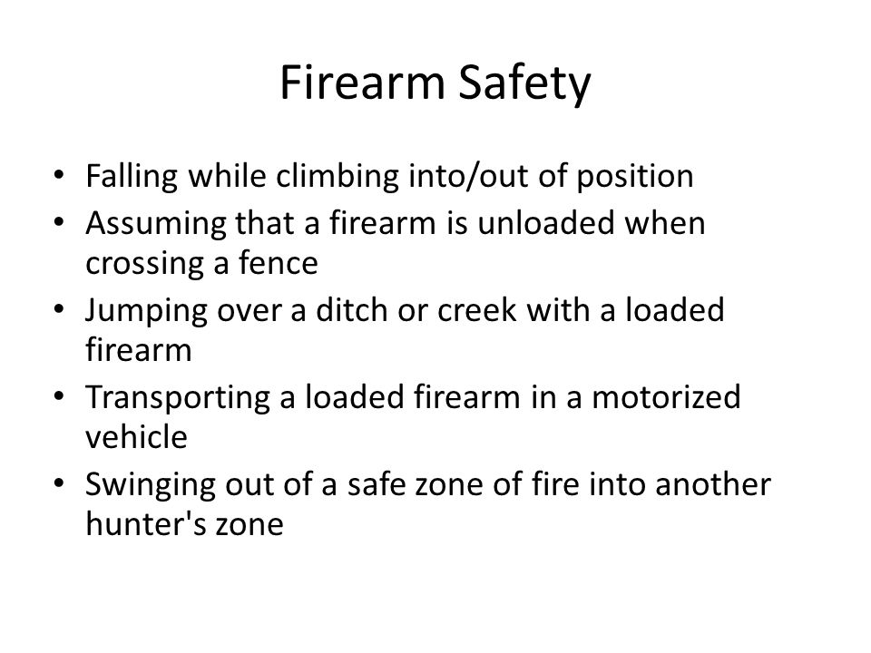 Firearm Safety Falling while climbing into/out of position