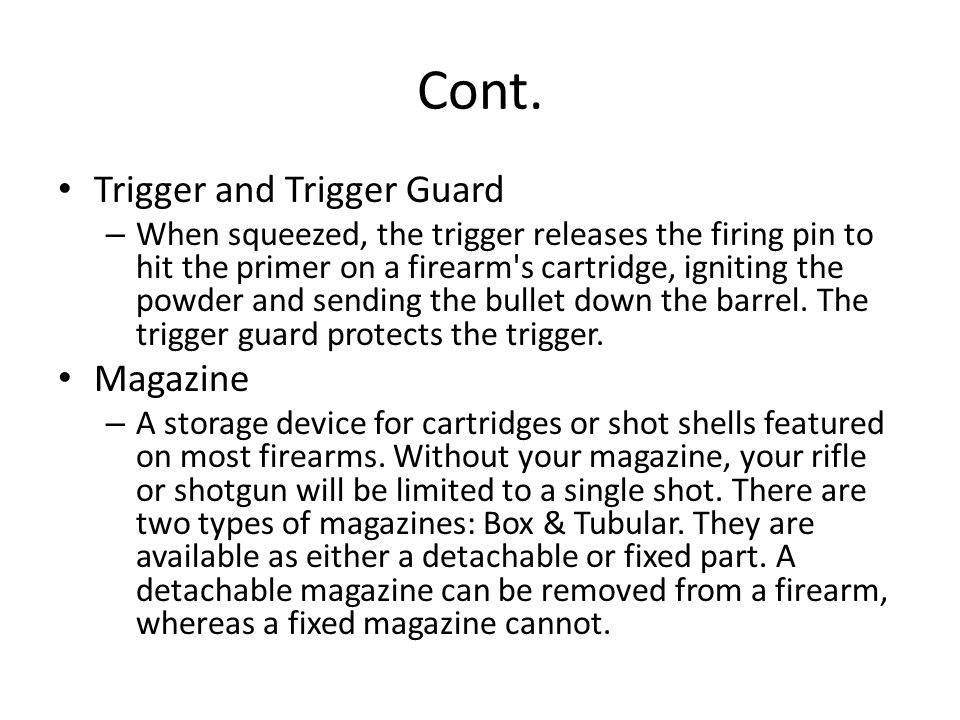 Cont. Trigger and Trigger Guard Magazine