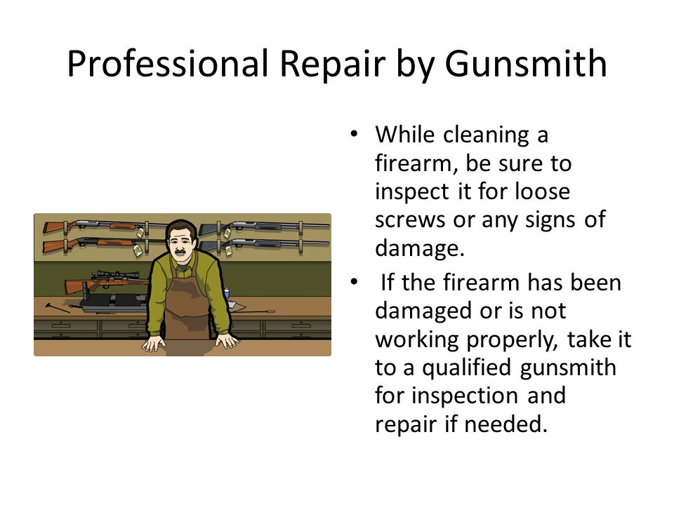 Professional Repair by Gunsmith