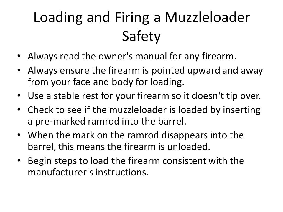 Loading and Firing a Muzzleloader Safety