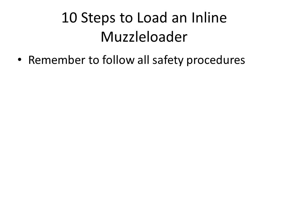 10 Steps to Load an Inline Muzzleloader
