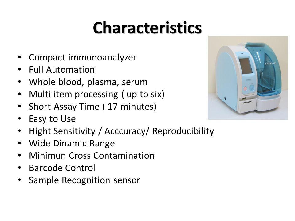 Characteristics Compact immunoanalyzer Full Automation
