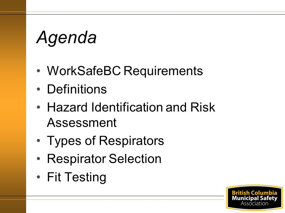 Agenda WorkSafeBC Requirements Definitions