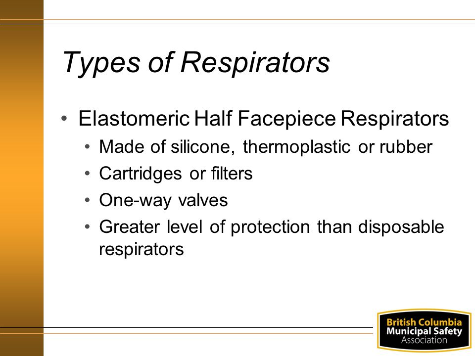 Types of Respirators Elastomeric Half Facepiece Respirators