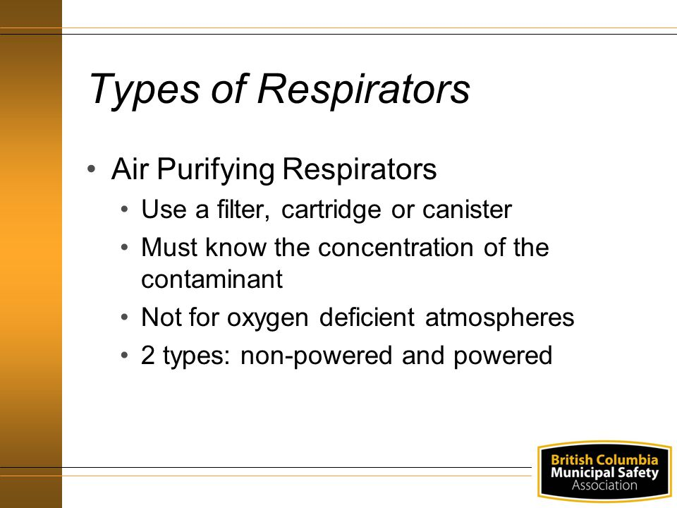 Types of Respirators Air Purifying Respirators