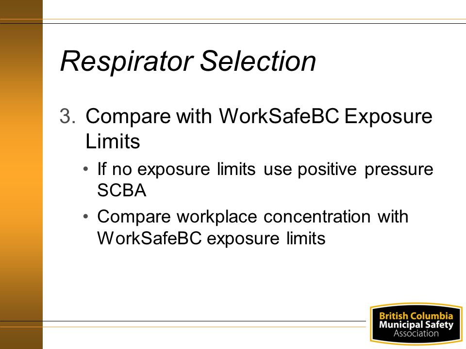 Respirator Selection Compare with WorkSafeBC Exposure Limits