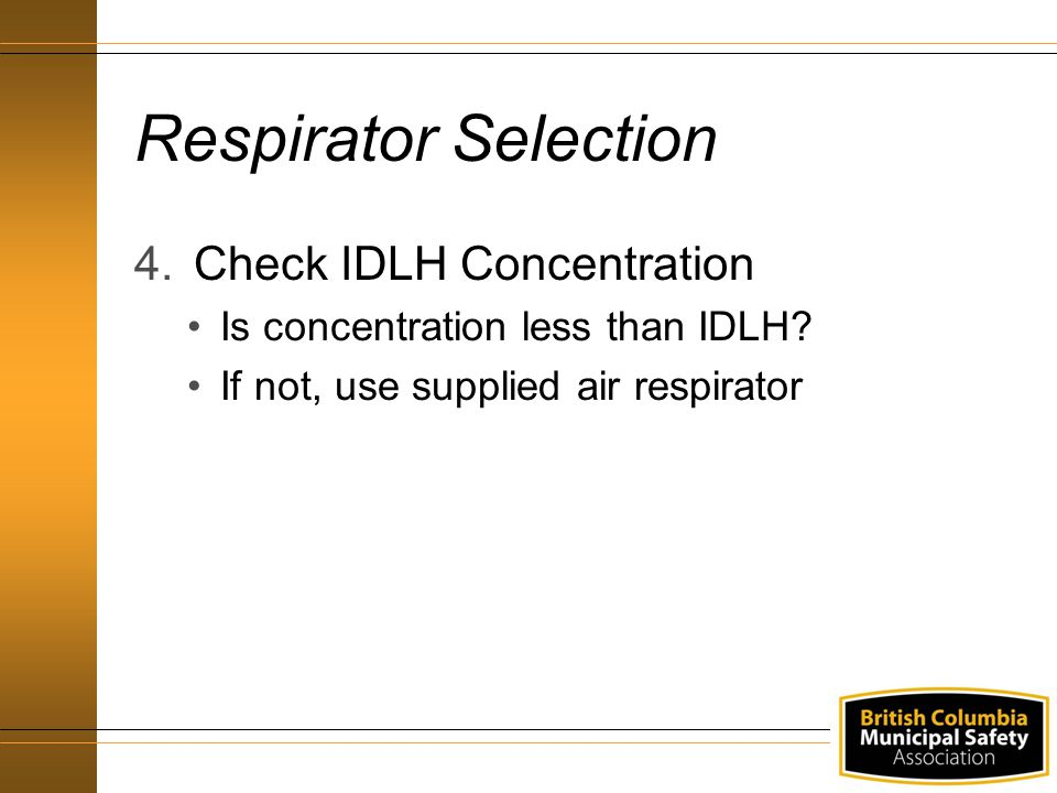 Respirator Selection Check IDLH Concentration