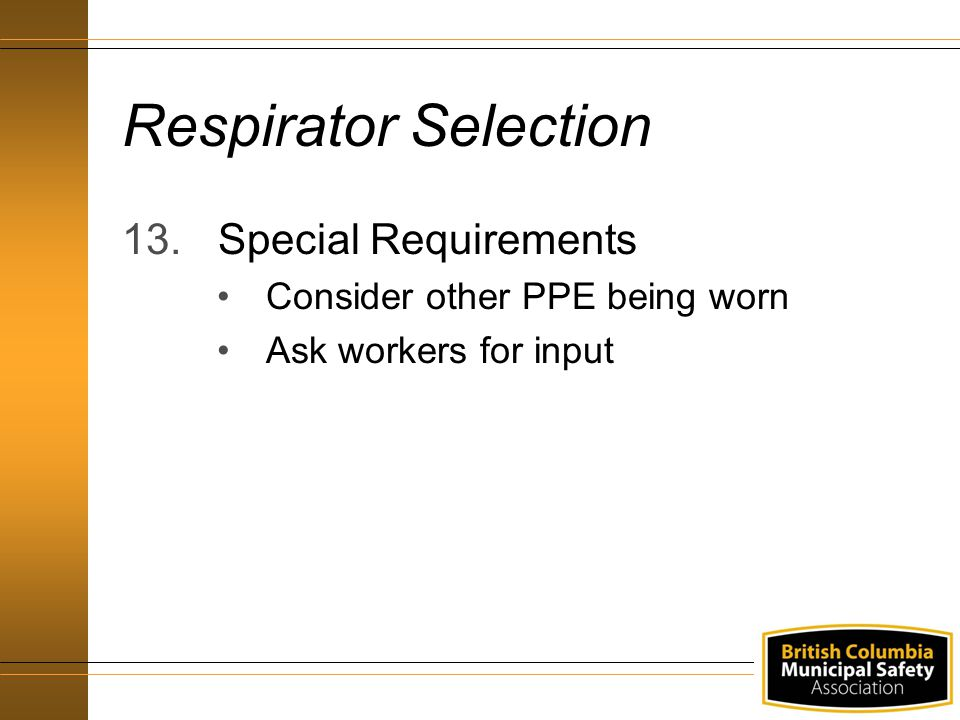 Respirator Selection Special Requirements