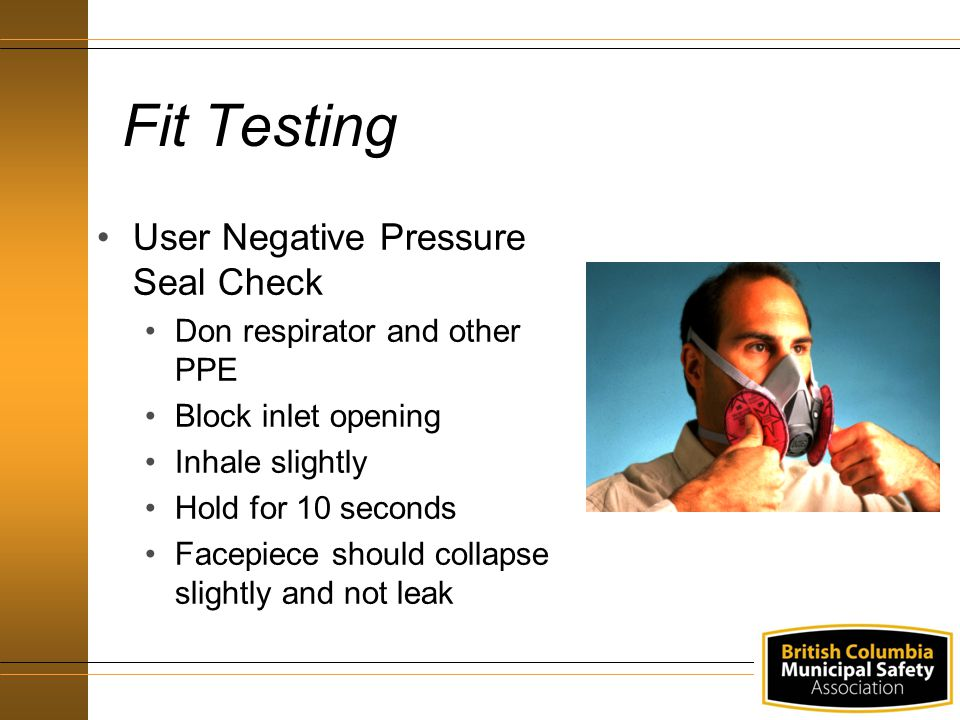 Fit Testing User Negative Pressure Seal Check
