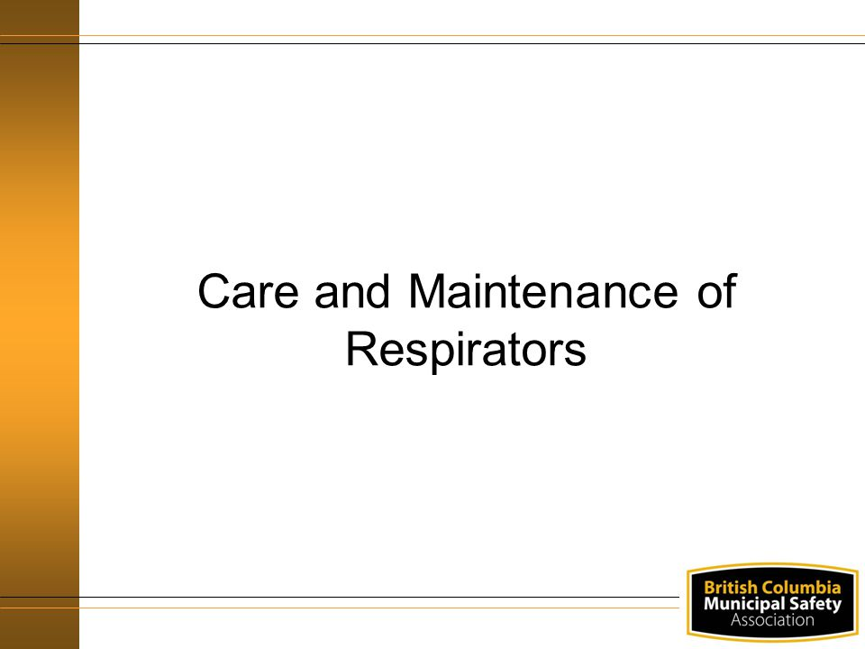 Care and Maintenance of Respirators