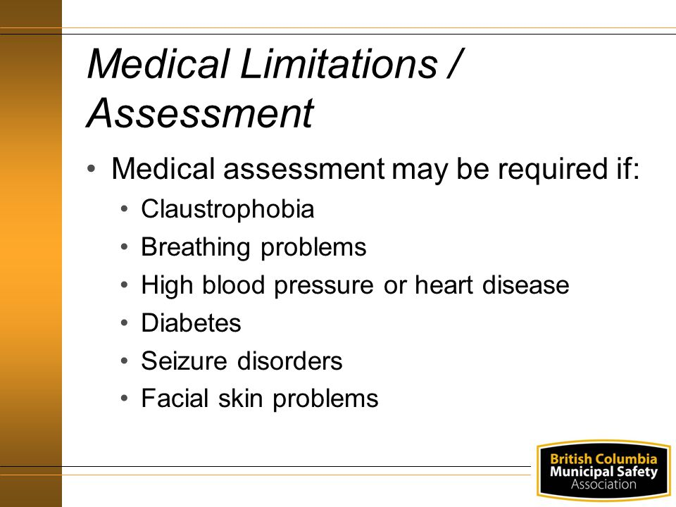 Medical Limitations / Assessment
