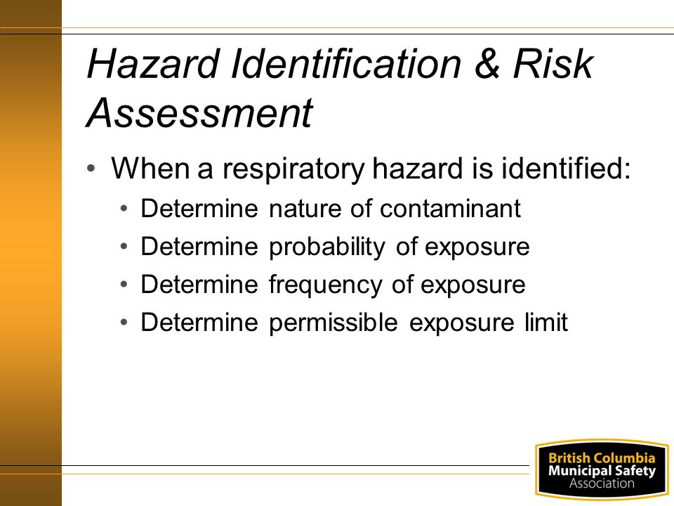 Hazard Identification & Risk Assessment