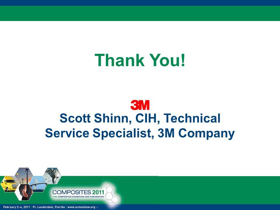 Scott Shinn, CIH, Technical Service Specialist, 3M Company