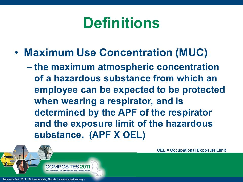 Definitions Maximum Use Concentration (MUC)