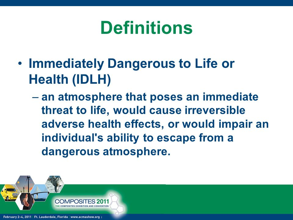 Definitions Immediately Dangerous to Life or Health (IDLH)