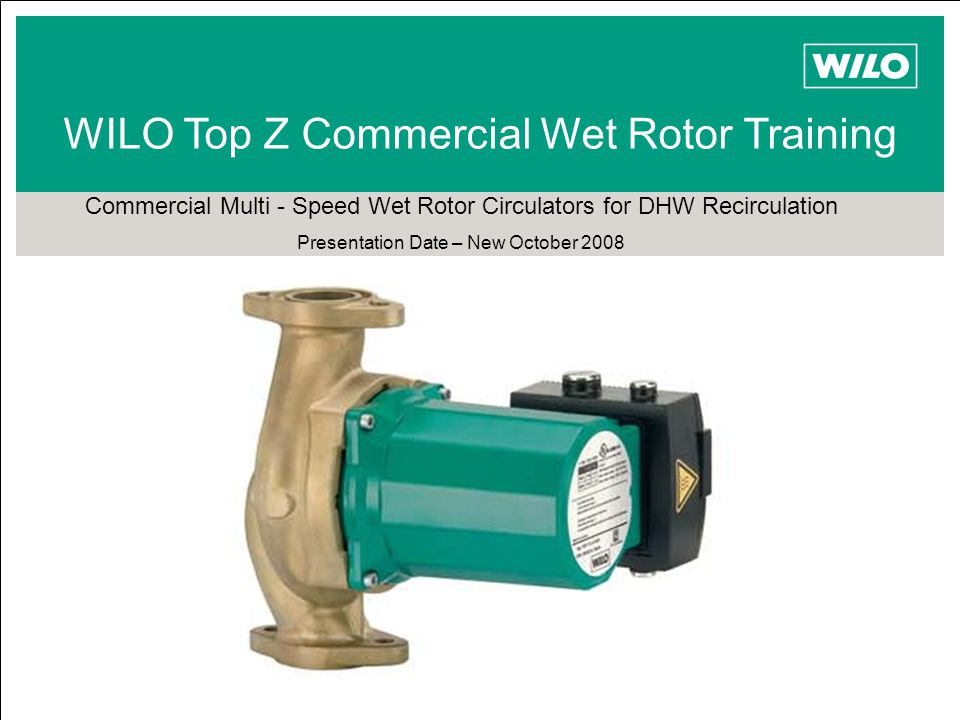 TOP Z WILO Top Z Commercial Wet Rotor Training