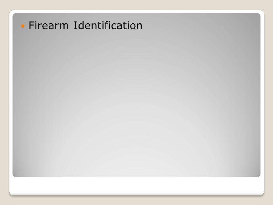 Firearm Identification