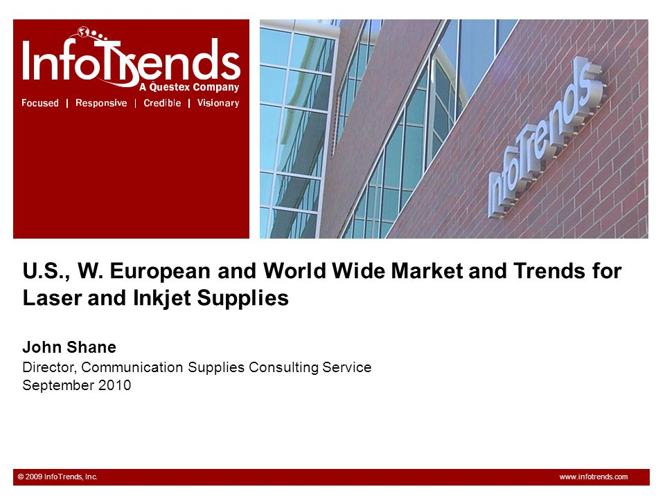 U.S., W. European and World Wide Market and Trends for Laser and Inkjet Supplies