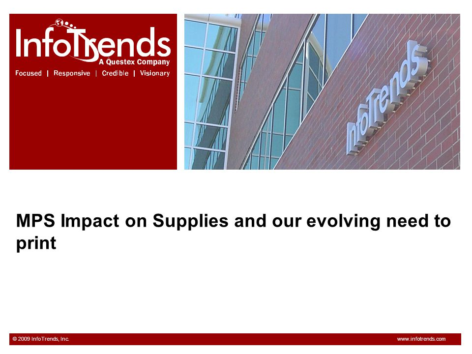 MPS Impact on Supplies and our evolving need to print